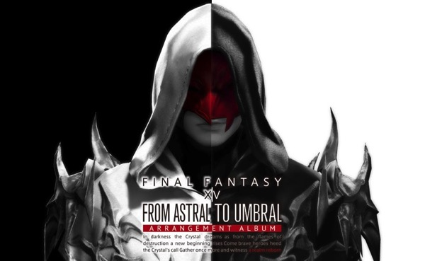 From Astral to Umbral ~FINAL FANTASY XIV BAND  PIANO Arrangement Album | SQUARE ENIX